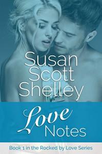 Love Notes - Susan Scott Shelley