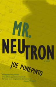 Mr. Neutron - Joe Ponepinto
