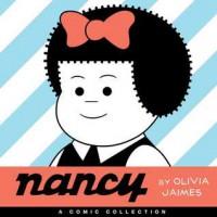 Nancy: A Comic Collection - Jaimes,  Olivia