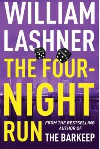 The Four-Night Run - William Lashner