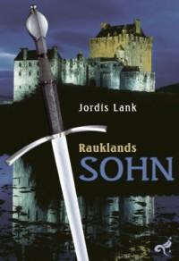 Rauklands Sohn - Jordis Lank