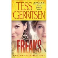 Freaks (Rizzoli & Isles, #8.5) - Tess Gerritsen