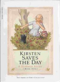 Kirsten Saves the Day: A Summer Story - Janet Beeler Shaw, Renée Graef