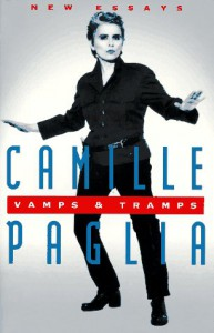 Vamps & Tramps: New Essays - Camille Paglia