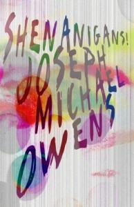 Shenanigans! - Joseph Michael Owens