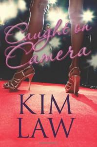 Caught on Camera - Kim Law