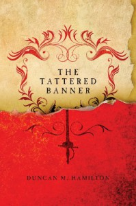The Tattered Banner - Duncan M. Hamilton