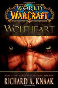 Wolfheart - Richard A. Knaak