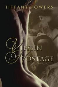 Virgin Hostage - Tiffany Towers