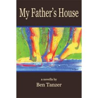 My Father's House: A Novella - Ben Tanzer