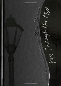 Steps Through the Mist: A Mosaic Novel - Zoran Živković, Alice Copple-Tošić