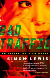 Bad Traffic: A Novel - Simon Lewis