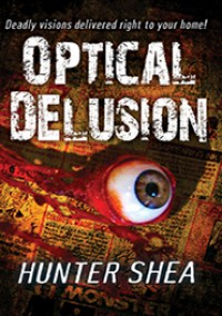 Optical Delusion - Hunter Shea
