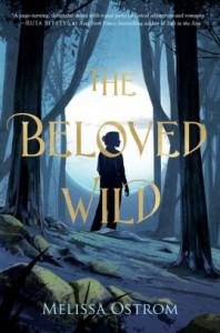 The Beloved Wild - Melissa Ostrom