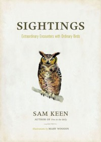 Sightings - Sam Keen, Mary Woodin