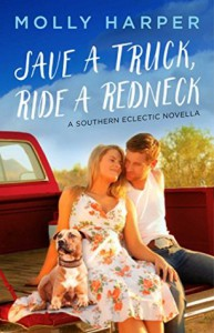 Save a Truck, Ride a Redneck (Southern Eclectic Book 1) - Molly Harper