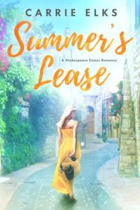 Summer's Lease - Carrie Elks