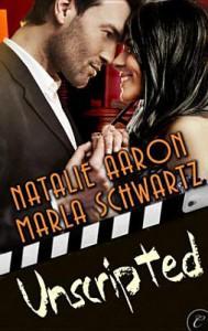 Unscripted - Natalie Aaron, Marla Schwartz