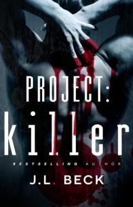 Project: Killer - J.L. Beck
