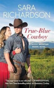 True-Blue Cowboy  - Sara Richardson