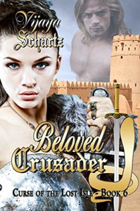 Beloved Crusader - Vijaya Schartz