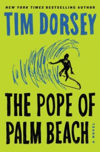 The Pope of Palm Beach: A Novel (Serge Storms) - Tim Dorsey