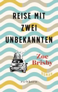 Reise mit zwei Unbekannten - Zoe Brisby