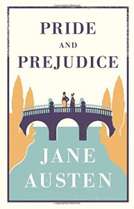 Pride and Prejudice (Alma Evergreens) - Jane Austen
