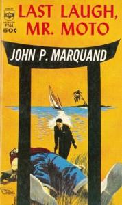 Last Laugh, Mr. Moto - John P. Marquand