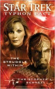 Star Trek Typhon Pact - The Struggle Within - Christopher L. Bennett