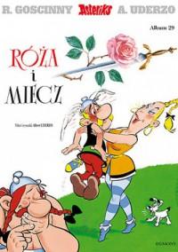 Róża i miecz - Albert Uderzo