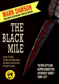 The Black Mile - Mark  Dawson