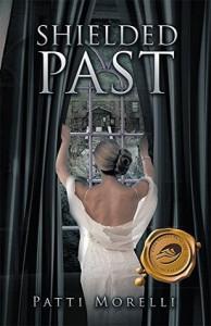 SHIELDED PAST - Patti Morelli