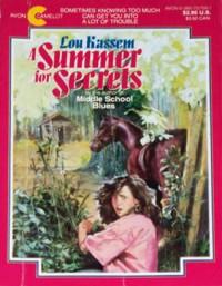 Summer for Secrets - Lou Kassem