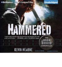 Hammered (Iron Druid Chronicles, #3) - Luke Daniels, Kevin Hearne