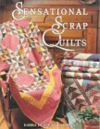 Sensational Scrap Quilts - Darra Duffy Williamson