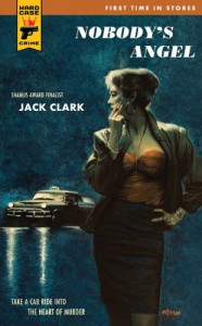 Nobody's Angel (Hard Case Crime, #65) - Jack Clark