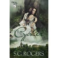 Cypher - S.G. Rogers