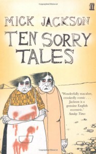 Ten Sorry Tales - Mick Jackson, David Roberts II