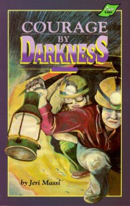 Courage by Darkness (Peabody Adventure Series #4) - Jeri Massi
