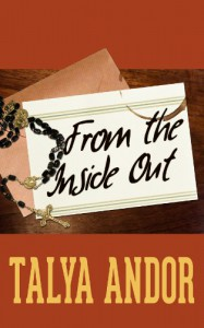 From the Inside Out - Talya Andor
