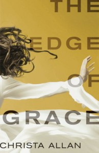 The Edge of Grace - Christa Allan