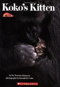 Koko's Kitten (Reading Rainbow Book) - Francine Patterson, Ronald H. Cohn