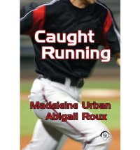 Caught Running - Abigail Roux