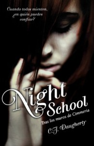 Night School - C.J. Daugherty, Victoria Simó