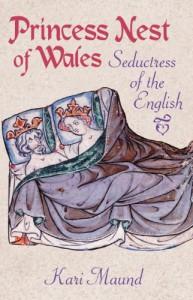 Princess Nest of Wales - Kari Maund