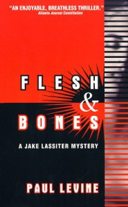 Flesh and Bones (Jake Lassiter Mystery) - Paul Levine