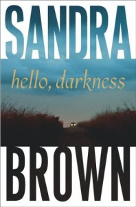 Hello, Darkness (Brown, Sandra) - Sandra Brown