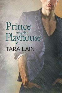 Prince of the Playhouse - Tara Lain