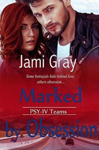 Marked by Obsession - Jami Gray